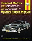 H38030 Haynes GM Cadillac Eldorado Seville Oldsmobile Toronado Buick Riviera 1971-1985 Auto Repair Manual