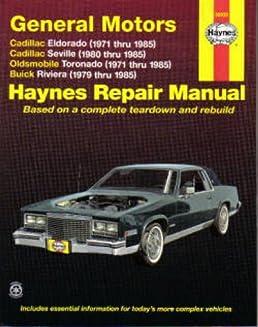 h38030 haynes gm cadillac eldorado seville oldsmobile toronado buick rh amazon com Inspection Cadillac Toyota Repair Manual