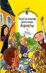 L'Ecole d'Agathe, Tome 40 : Tout le monde joue avec Agathe par  Pakita