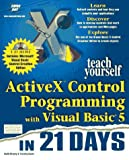 img - for Teach Yourself Activex Control Programming With Visual Basic 5 in 21 Days book / textbook / text book