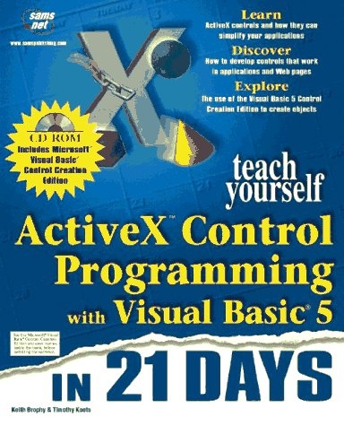 Activex Control - Teach Yourself Activex Control Programming With Visual Basic 5 in 21 Days