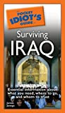 The Pocket Idiot's Guide to Surviving Iraq, James Janega, 159257520X