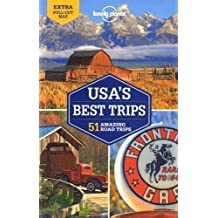 Lonely Planet Usa's Best Trips: 51 Amazing Road Trips;Lonely Planet Travel Guide