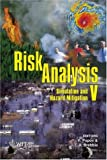 Risk Analysis V : Simulation and Hazard Mitigation, , 1845641728