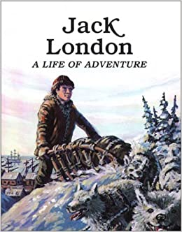 The life of Jack London.