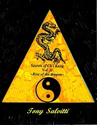 Secrets of Ch'i Kung Vol. II ~Rise of the dragon~ (English Edition)