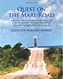 Quest on the Marl Road, Kathleen Bodden-Harris, 1940013062