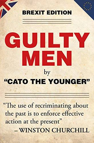 Guilty Men: Brexit Edition by [The Younger, Cato]