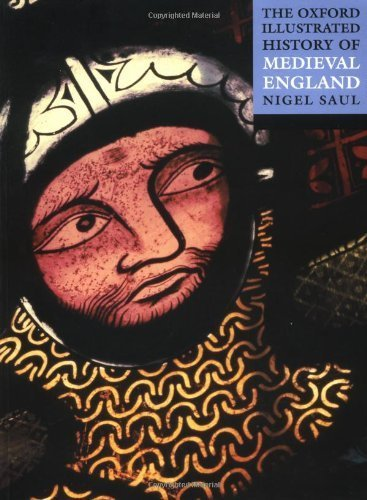 The Oxford Illustrated History of Medieval England (Oxford Illustrated Histories) (2001-08-09)