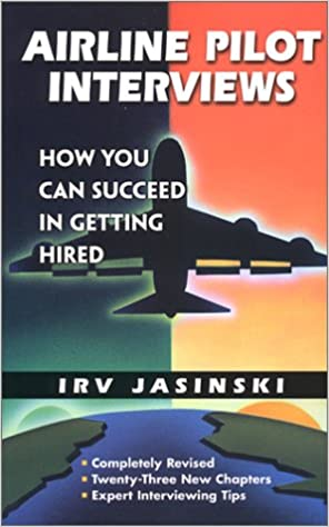 Amazon com: Airline Pilot Interviews: How You Can Succeed in Getting