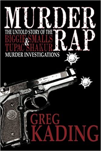 Murder Rap The Untold Story of the Biggie Smalls /& Tupac Shakur Murder Investigations by the Detective Who Solved Both Cases