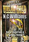 WELSH GOLD : Every Cloud has a Golden Lining