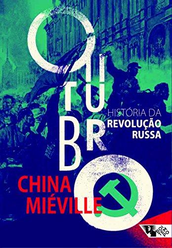 Outubro. História da Revolução Russa