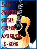 Easy Beginner Guitar Chords & Songs - Learn Acoustic Guitar Lessons for Kids and New Guitarists! (Guitar Lesson Books Book 1)