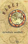Astrologie mondiale par Hadès