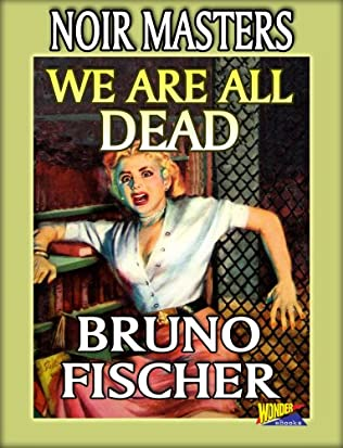 book cover of We Are All Dead
