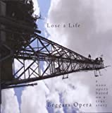 Lose a Life by BEGGARS OPERA (2011-04-19)