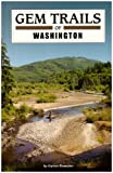 Gem Trails of Washington, Romaine Garret, 1889786403