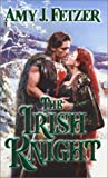 img - for The Irish Knight (Zebra Historical Romance) book / textbook / text book