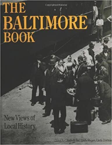 The Baltimore Book: New Views of Local History (Critical Perspectives On The Past) (1993-11-19)