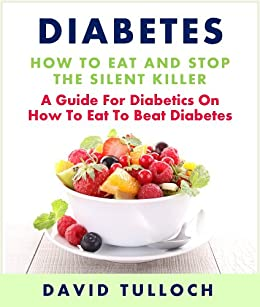 diabetes the silent killer Read this miscellaneous research paper and over 88,000 other research documents diabetes: the silent killer diabetes: the silent killer introduction diabetes is a.