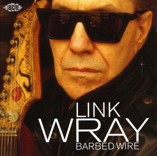 CD : Link Wray - Barbed Wire (United Kingdom - Import)