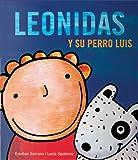 Leonidas y Su Perro Luis, Lucia Spotorno, 8493395501
