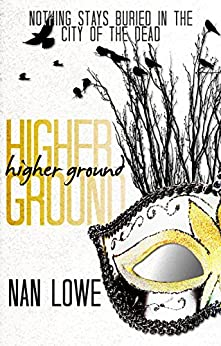 Higher Ground by [Lowe, Nan]