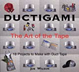 : Ductigami: The Art of the Tape
