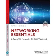 Networking Essentials: A CompTIA Network+ N10-007 Textbook (5th Edition)