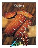 Snakes (Zoobooks Series)