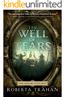 The obsidian heart echoes of empire book 2 kindle edition by the well of tears the dream stewards book 1 fandeluxe Image collections
