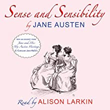 Sense and Sensibility: With an Excerpt from 'Jane and Me: My Austen Heritage' Audiobook by Jane Austen Narrated by Alison Larkin
