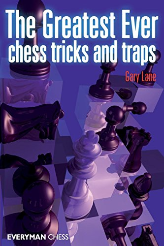 Chess Traps - Greatest Ever Chess Tricks and Traps