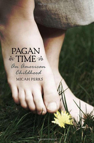 Read Online Pagan Time: An American Childhood pdf