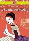 Complots à Versailles, tome 2 : La dame aux élixirs par Jay