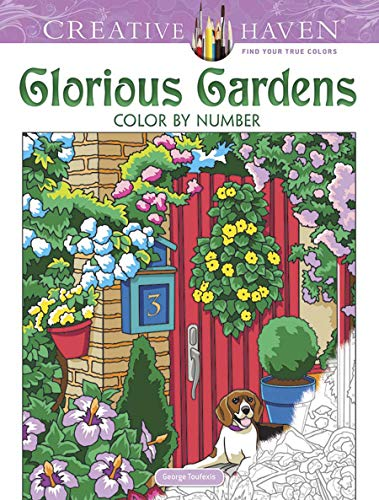 (Creative Haven Glorious Gardens Color by Number Coloring Book (Adult Coloring))