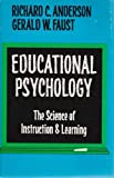 Educational Psychology, Richard C. Anderson and Gerald W. Faust, 0396065457