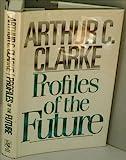 Profiles of the Future, Arthur C. Clarke, 0030697832