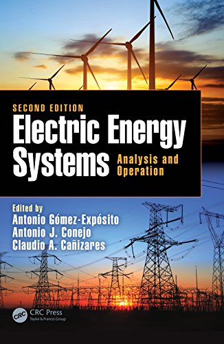 Electric Energy Systems: Analysis and Operation (Electric Power Engineering -