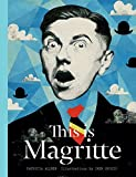 This is Magritte (Artists Monographs)