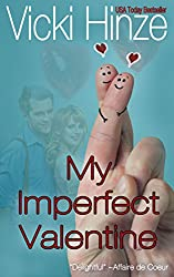 My Imperfect Valentine: Sweet Romance