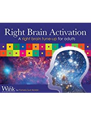 Right Brain Activation: A Right Brain Tune-up for Adults