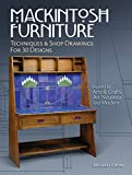 img - for Mackintosh Furniture: Techniques & Shop Drawings for 30 Designs book / textbook / text book