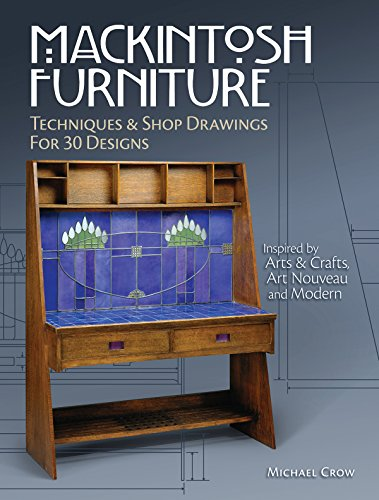 Mackintosh Furniture: Techniques & Shop Drawings for 30 Designs (Charles Furniture Charles And)