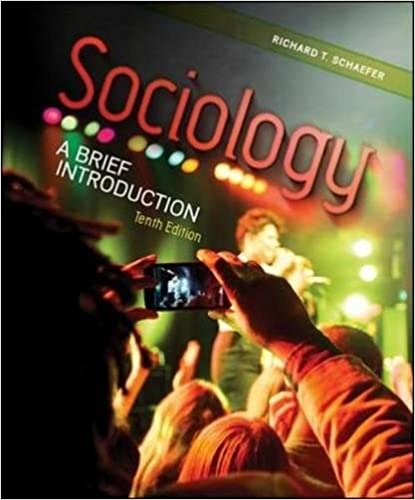 Sociology: A Brief Introduction 10th Edition