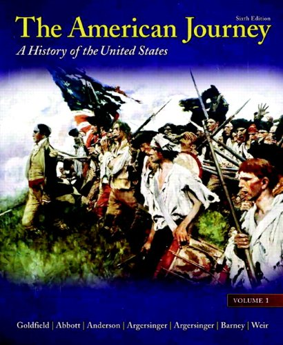 The American Journey: Volume 1 (6th Edition)