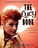 The Lucy Book, Geoffrey Mark Fidelman, 1580630510