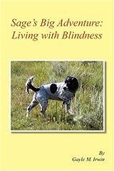 Sage's Big Adventure: Living with Blindness Paperback