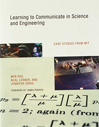 Scholarship to Communicate in Science and Engineering: Case Studies from MIT (MIT Press)